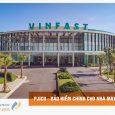 PJICO bảo hiểm cho Dự án Vincity Ocean Park và Nhà máy sản xuất ô tô Vinfast